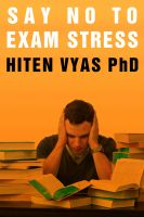 Hiten Vyas - Say No To Exam Stress