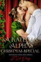 T. A. Grey - A Kategan Alphas Christmas Special