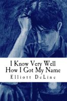 Cover for 'I Know Very Well How I Got My Name'