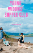 Young Widows' Supper Club by IJ Sarlon