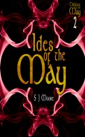 S. J. Moore - Ides of the May (Children of the May Book 2)