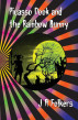 Picasso Dook and the Rainbow Bunny by J. A. Folkers
