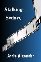 Andie Alexander - Stalking Sydney