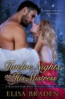 Elisa Braden - Twelve Nights as His Mistress