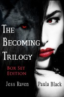 Paula Black - The Becoming Trilogy Box Set (Books 1-3)