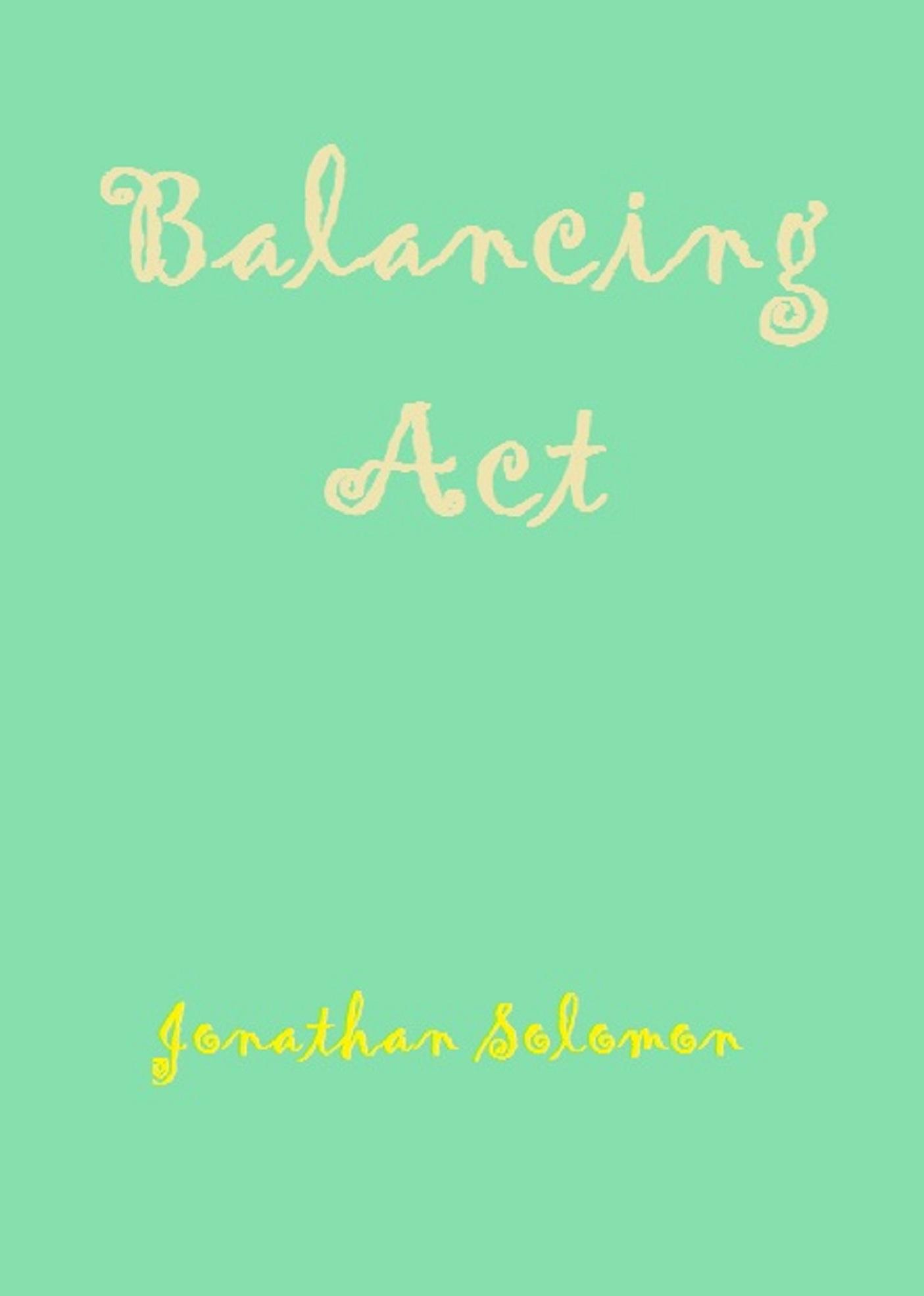 smashwords balancing act a book by jonathan solomon