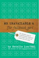 Cover for 'Mr Unavailable and the FallBack Girl'