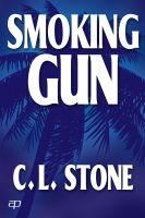 C. L. Stone - Smoking Gun