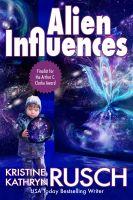 Kristine Kathryn Rusch - Alien Influences
