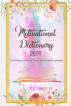 Motivational Dictionary 2019: Your Instant Source of Divine Wisdom and Inspiration by Amber Burgess-Whites