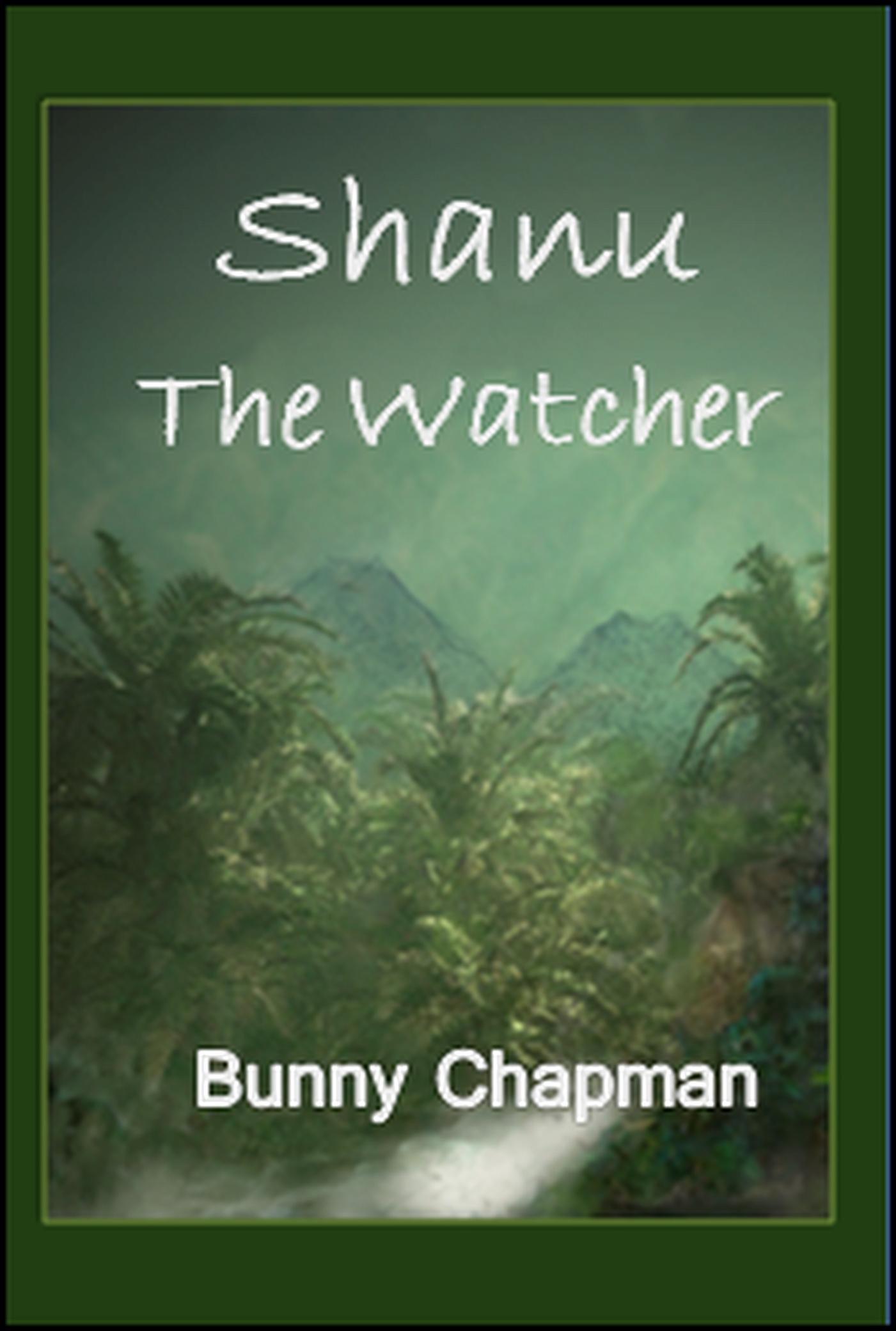 Shanu The Watcher