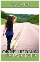 Angela N. Blount - Once Upon A Road Trip