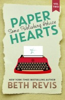 Beth Revis - Paper Hearts, Volume 2: Some Publishing Advice