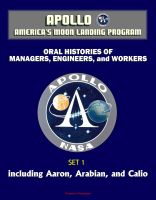 Progressive Management - Apollo and America's Moon Landing Program - Oral Histories of Managers, Engineers, and Workers (Set 1) - Including Aaron, Arabian, and Calio