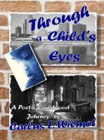 Carlus Wilmot - Through a Child's Eyes