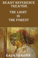 Raja Sharma - Ready Reference Treatise: The Light In the Forest