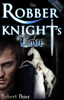 Robert Thier - The Robber Knight's Love - Special Edition