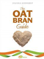 Joanna Goodshef - The Oat Bran Guide