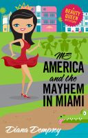 Diana Dempsey - Ms America and the Mayhem in Miami