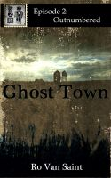 Cover for 'Ghost Town - Episode 2: Outnumbered'