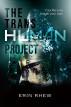 The Transhuman Project by Erin Rhew