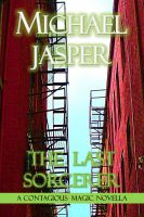 Michael Jasper - The Last Sorcerer