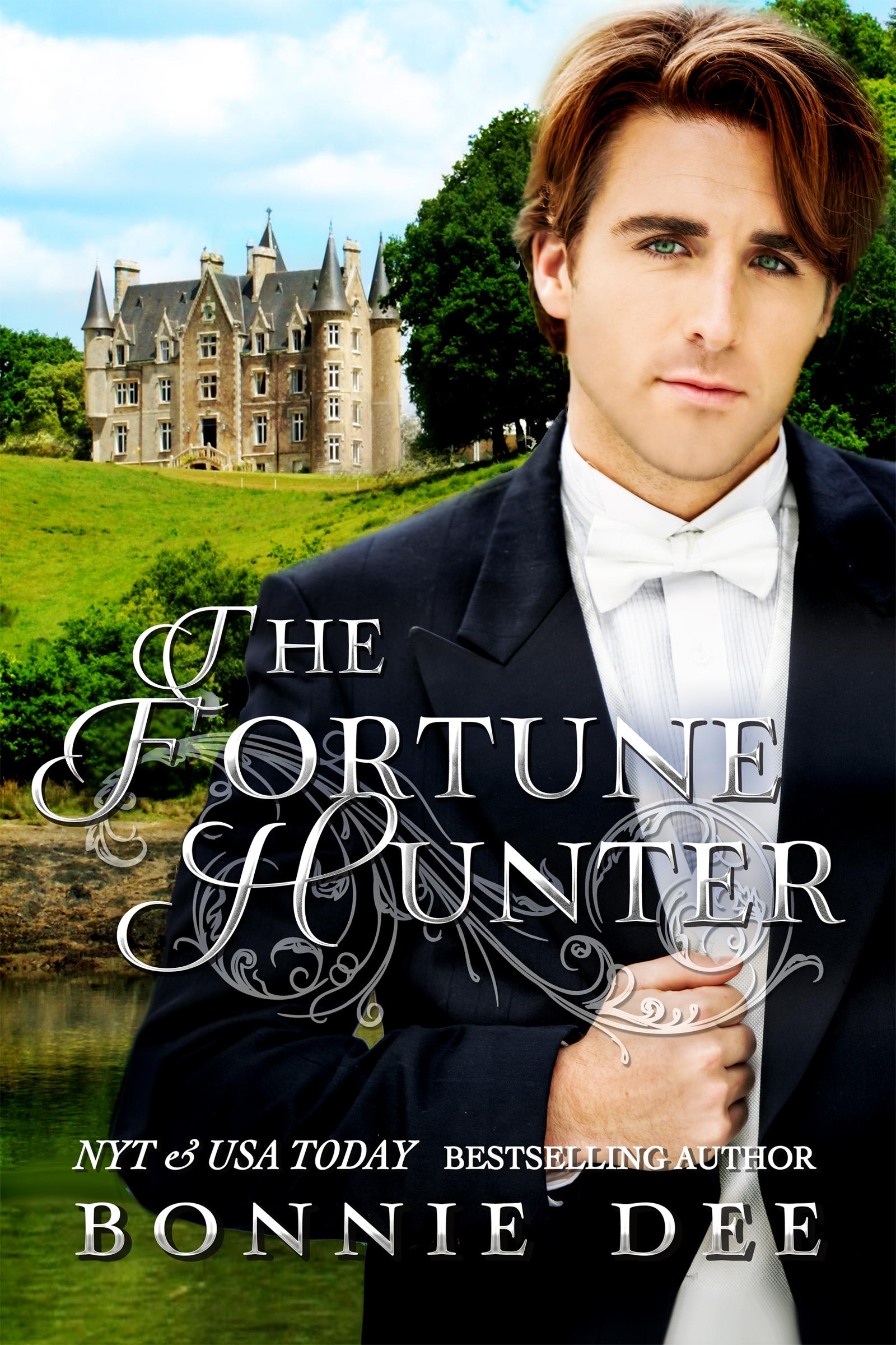 The Fortune Hunter