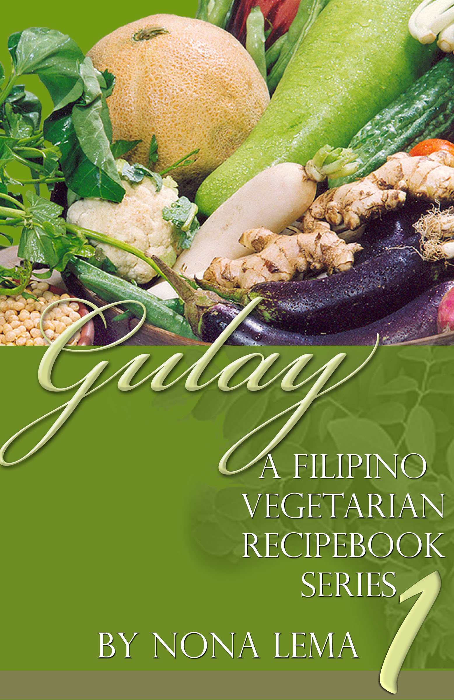 Smashwords gulay book 1 a filipino vegetarian recipebook series gulay book 1 a filipino vegetarian recipebook series forumfinder Image collections