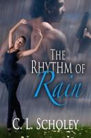 C. L. Scholey - The Rhythm of Rain