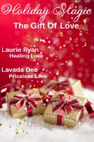 Laurie Ryan Lavada Dee - Holiday Magic - The Gift of Love