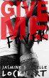 Give Me Fever by Jasmine and Arielle Lockhart