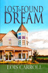 Lost and Found Dream by Lois Carroll