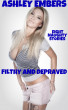 Filthy & Depraved - Eight Naughty Stories by Ashley Embers