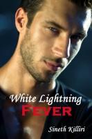 Sineth Killiri - White Lightning Fever