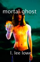 Cover for 'Mortal Ghost'