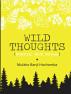 Wild Thoughts by Mulako Banji Hachamba