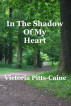 In the Shadow of My Heart by Vicki Caine
