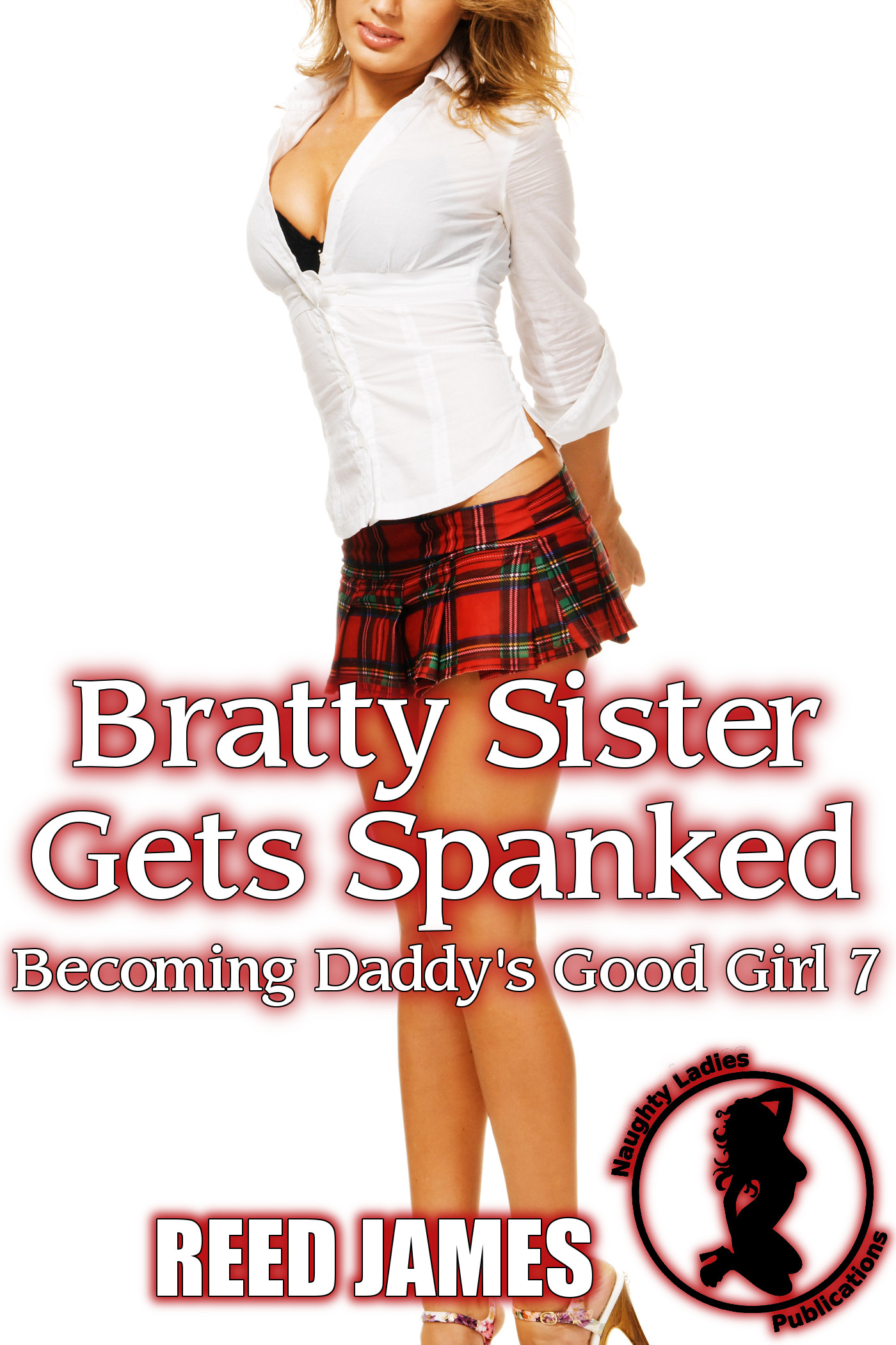 Bratty Sister Gets Spanked (Becoming Daddy's Good Girl 7)