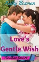 Kathy Bosman - Love's Gentle Wish