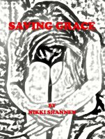 Nikki Shannen - Saving Grace