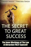 The Secret to Great Success: The Inner Working Of The Law Of Attraction FULLY Ex