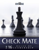 Secret Entourage - Check Mate - The 16 Rules of Leadership