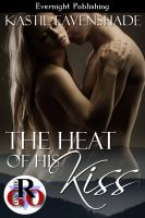 Kastil Eavenshade - The Heat of His Kiss