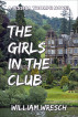 The Girls in the Club by William Wresch