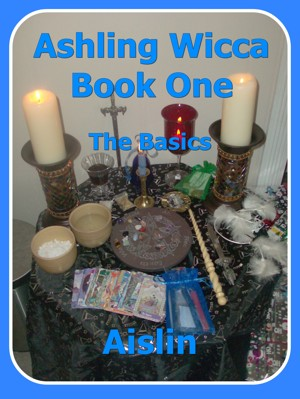 Ashling Wicca, Book One: The Workbook