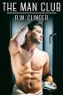 The Man Club by R.W. Clinger
