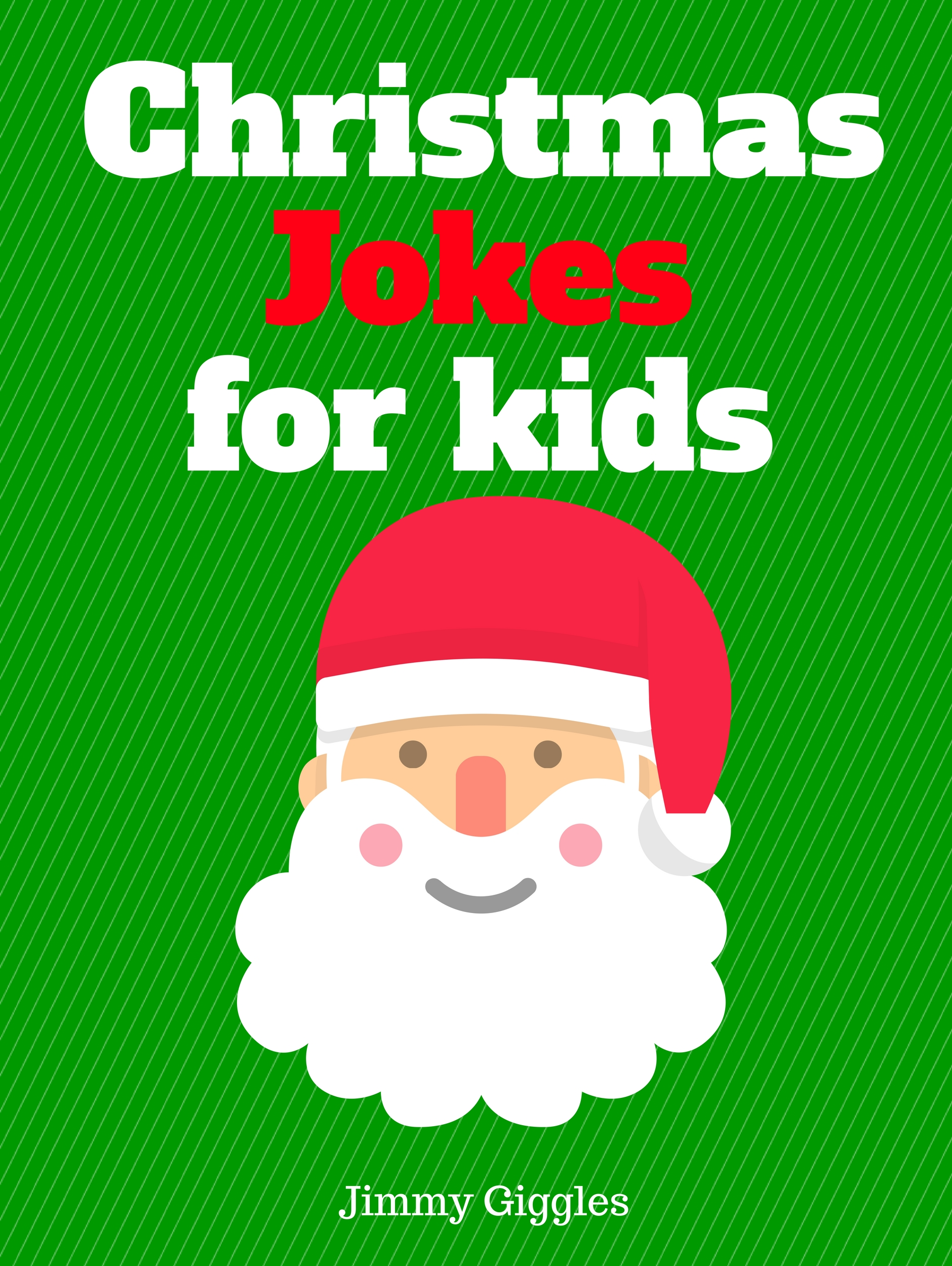 Smashwords – Christmas Jokes for Kids – a book by Jimmy Giggles