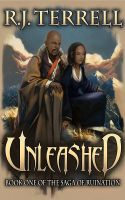 R. J. Terrell - Unleashed: Saga of Ruination, Book I