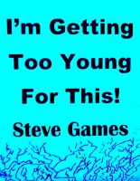 I'm Getting Too Young For This! cover