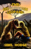 Cover for 'The See-Through Leopard'
